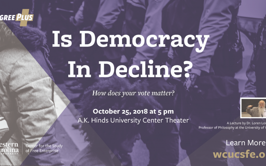 Is Democracy in Decline? Free Enterprise Speaker Series Welcomes Philosopher Loren Lomasky