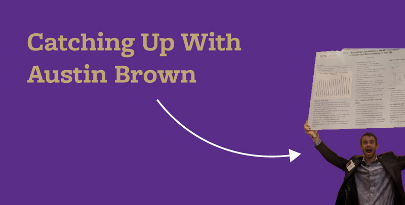 Catching up with Austin Brown