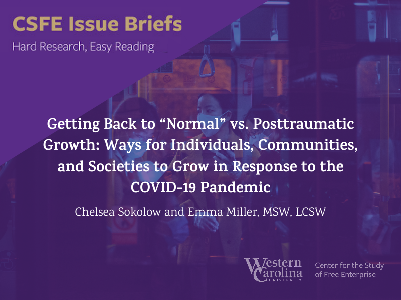 """Getting Back to """"Normal"""" vs. Posttraumatic Growth: Ways for Individuals, Communities, and Societies to Grow in Response to the COVID-19 Pandemic"""
